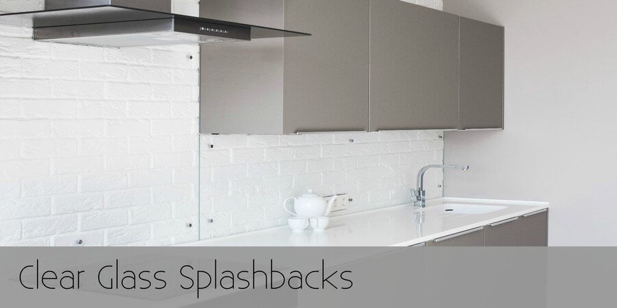 Clear Glass Kitchen Splashbacks