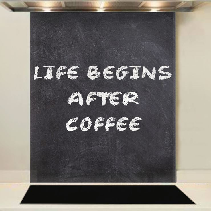 Picture of Life Begins After Coffee Splashback