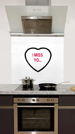 Picture of I miss you Splashback
